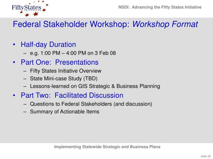 Federal Stakeholder Workshop: