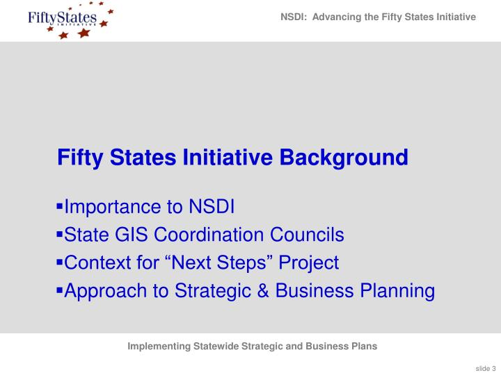 Fifty states initiative background