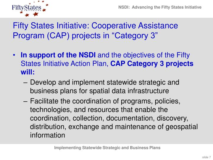 "Fifty States Initiative: Cooperative Assistance Program (CAP) projects in ""Category 3"""