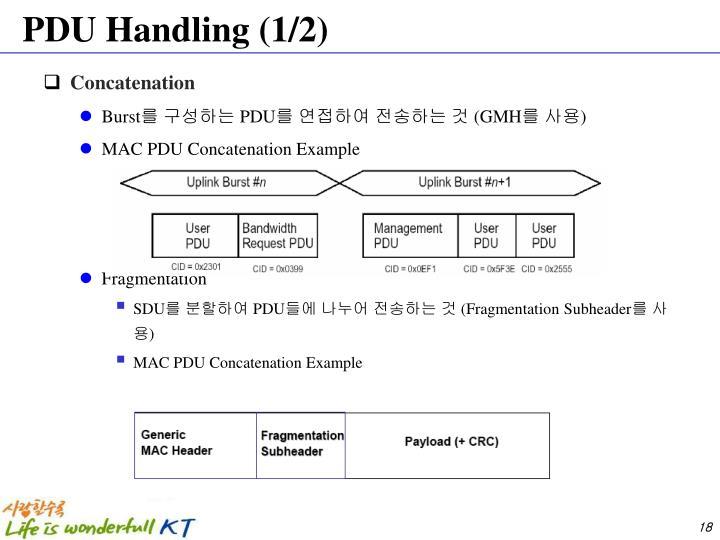 PDU Handling (1/2)