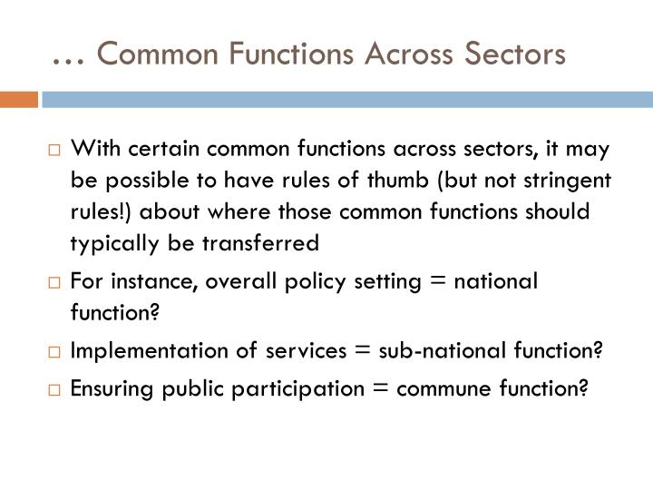 … Common Functions Across Sectors