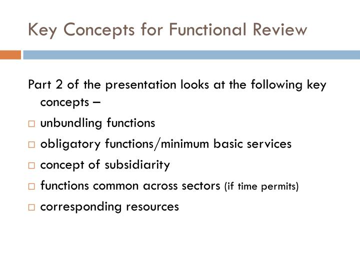 Key Concepts for Functional Review