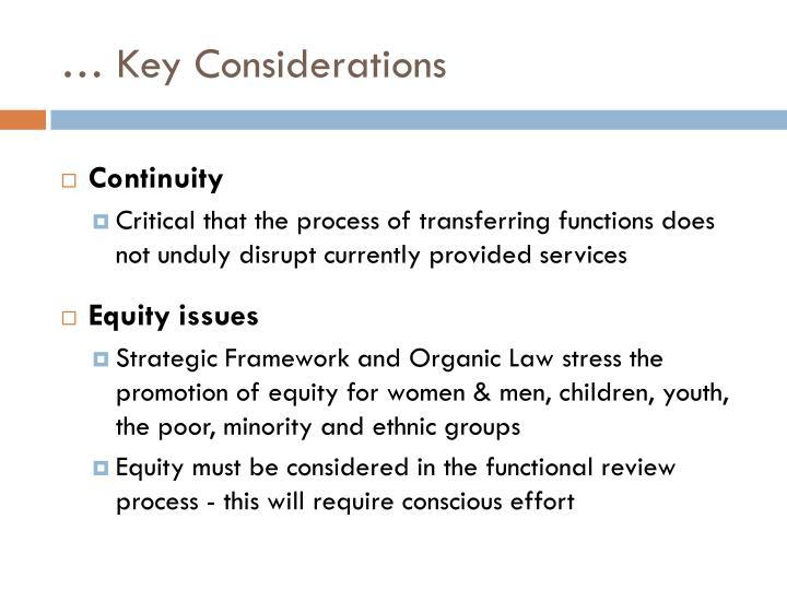 … Key Considerations