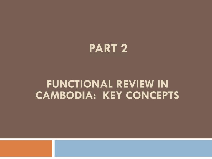Functional Review IN Cambodia: