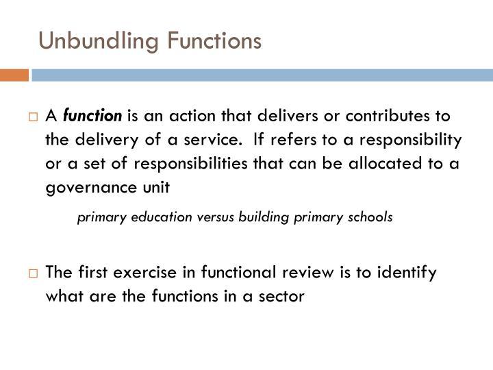 Unbundling Functions