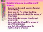 epistemological development affects