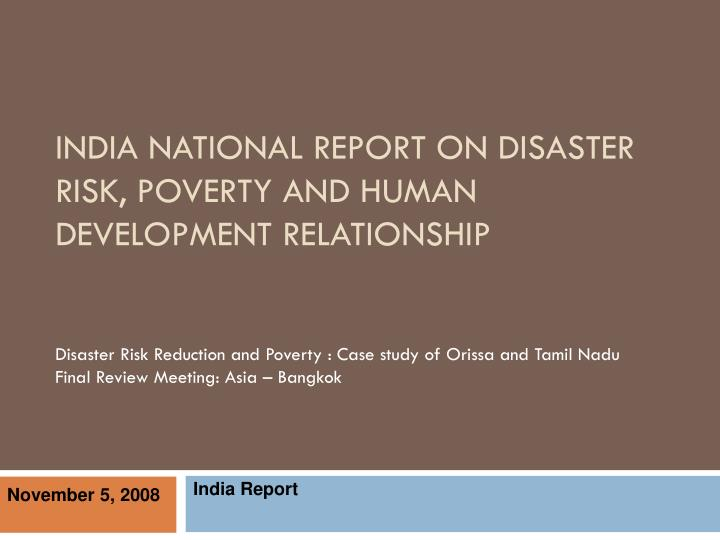 India national report on disaster risk poverty and human development relationship