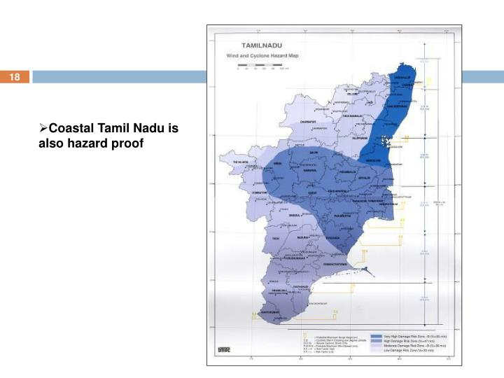 Coastal Tamil Nadu is also hazard proof