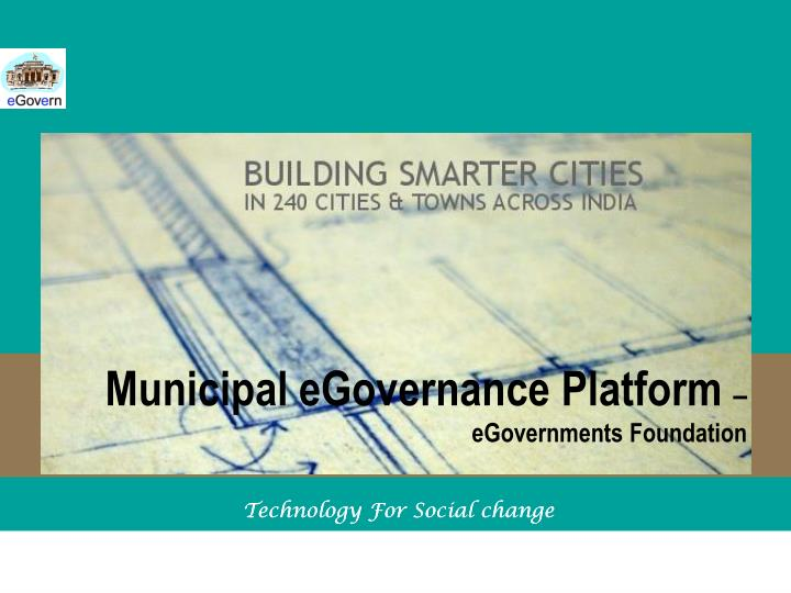 Municipal egovernance platform egovernments foundation