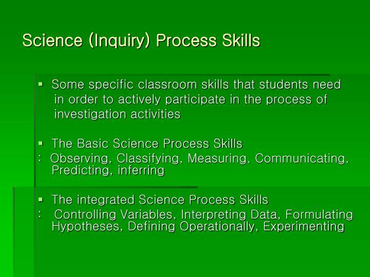 Science (Inquiry) Process Skills