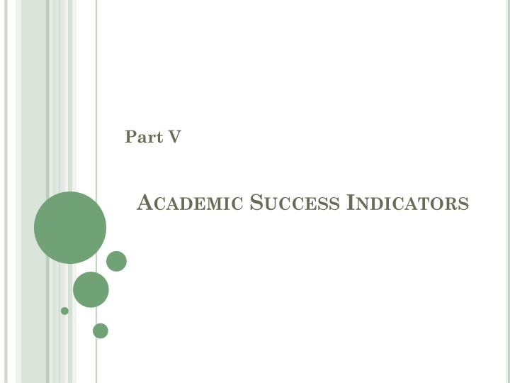 Academic Success Indicators