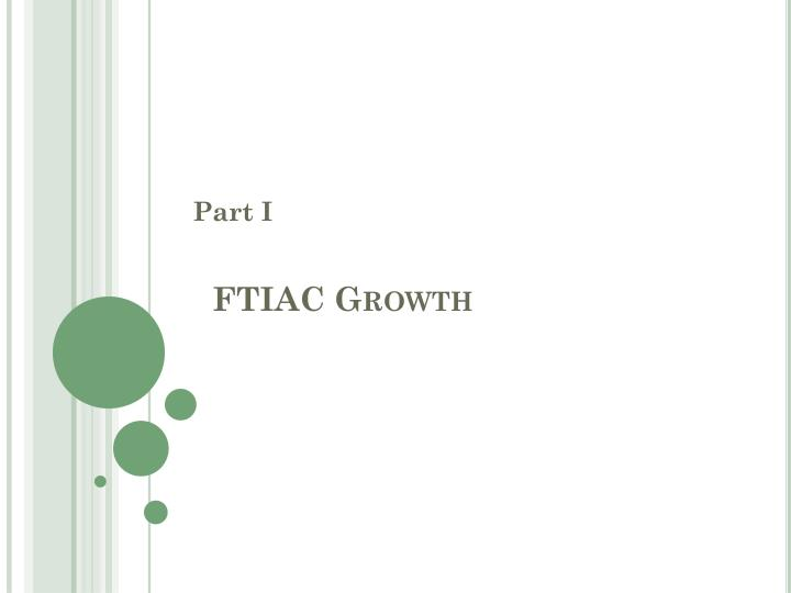 FTIAC Growth