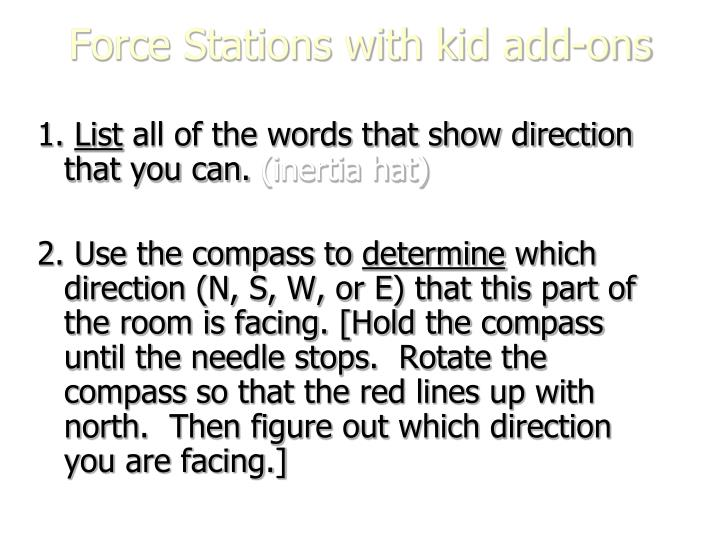 Force Stations with kid add-ons