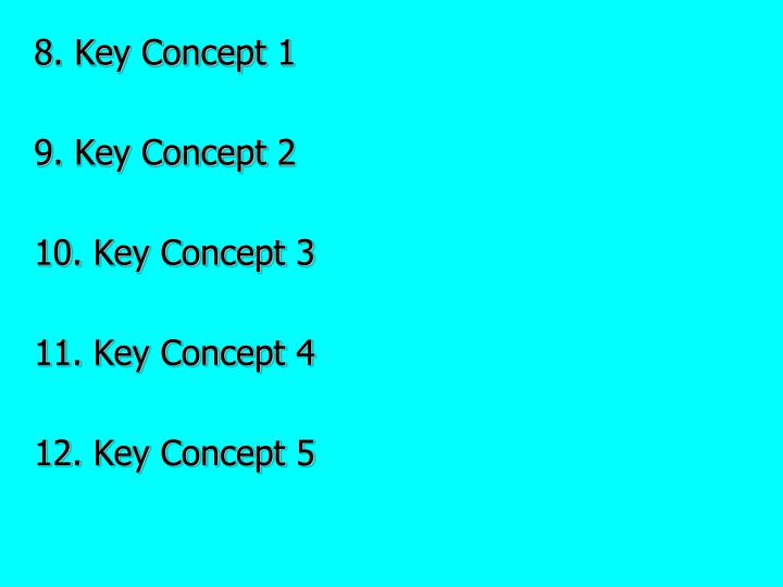 8. Key Concept 1