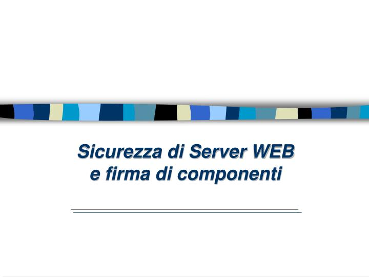 sicurezza di server web e firma di componenti