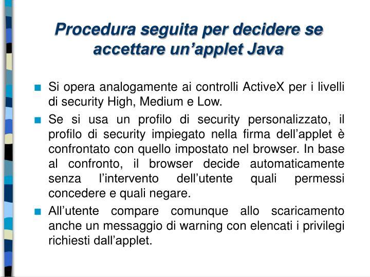 Procedura seguita per decidere se accettare un'applet Java