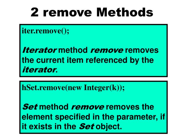 2 remove Methods