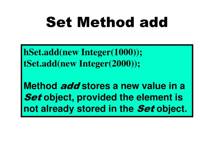 Set Method add