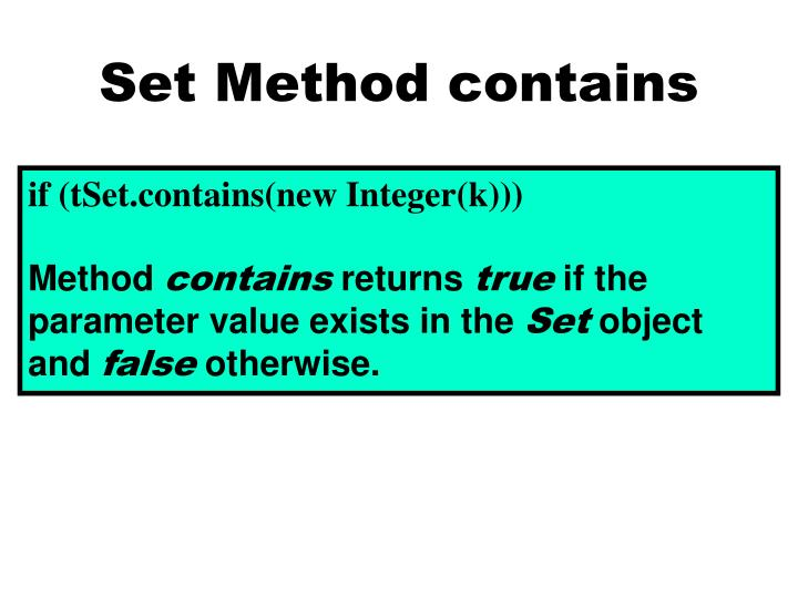 Set Method contains