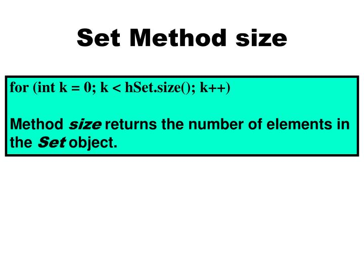 Set Method size