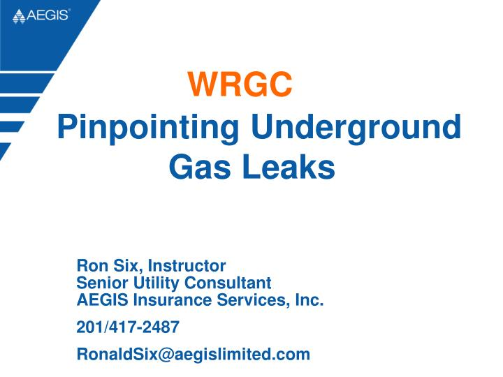 Wrgc pinpointing underground gas leaks