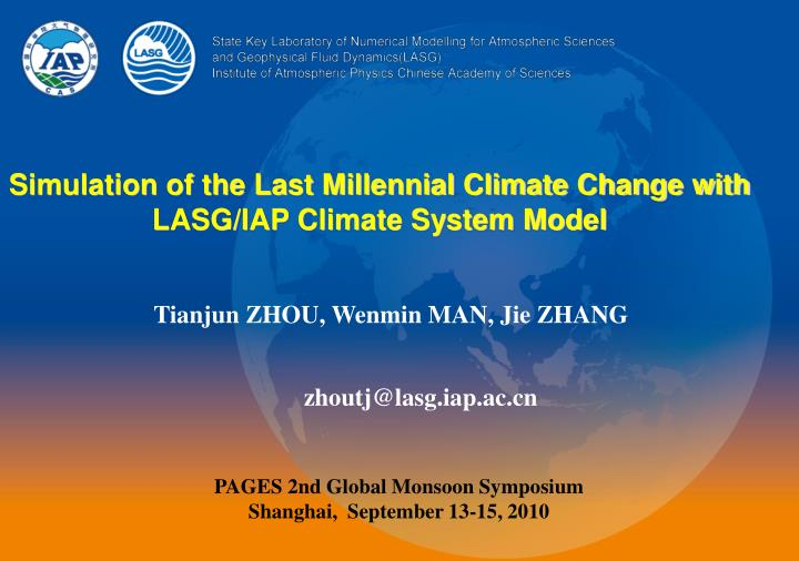 Simulation of the Last Millennial Climate Change with LASG/IAP Climate System Model