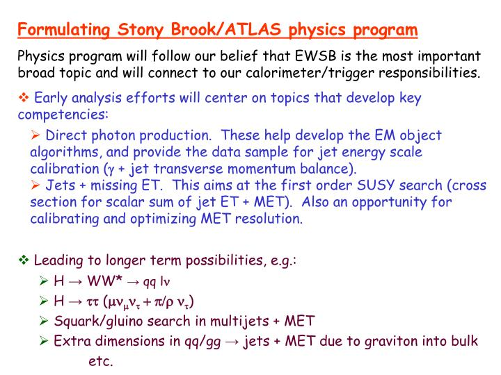 Formulating Stony Brook/ATLAS physics program