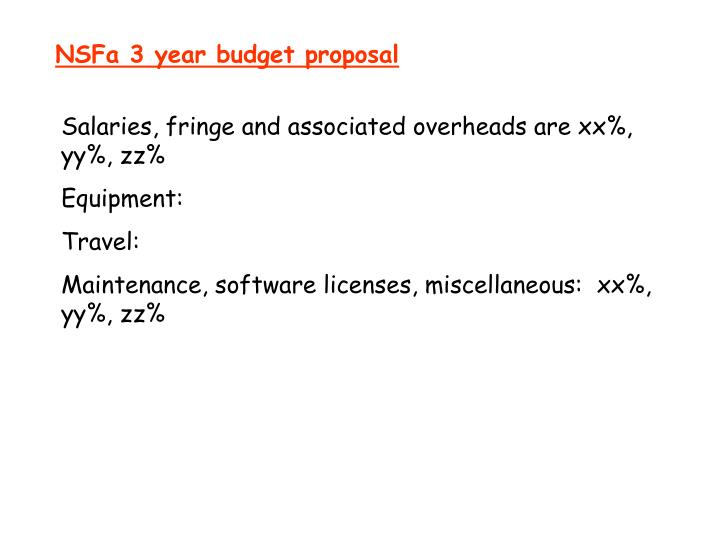 NSFa 3 year budget proposal