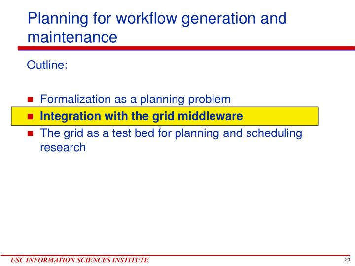 Planning for workflow generation and maintenance