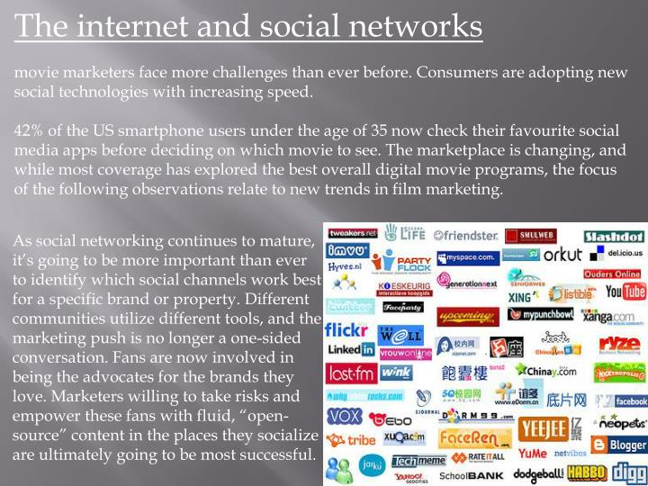 The internet and social networks