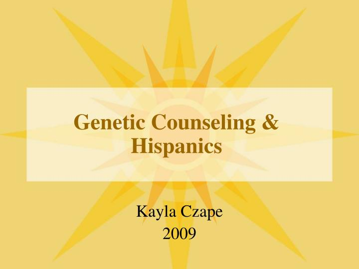 Genetic counseling hispanics