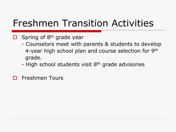 Freshmen Transition Activities