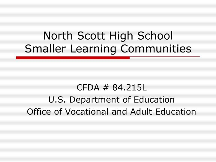 North scott high school smaller learning communities