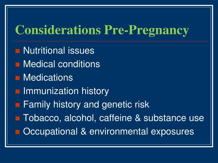Considerations Pre-Pregnancy