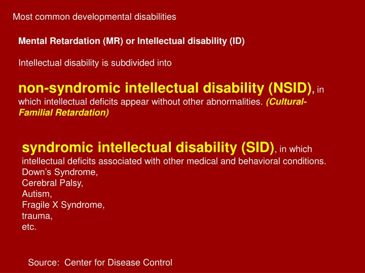 Most common developmental disabilities