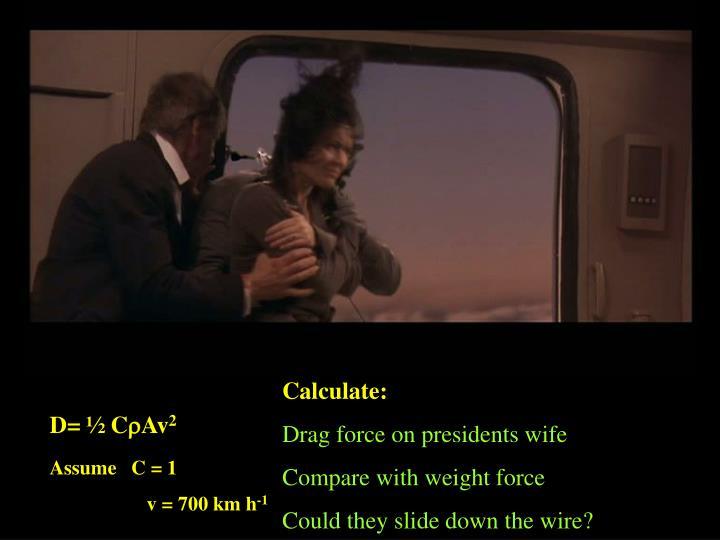 Calculate: