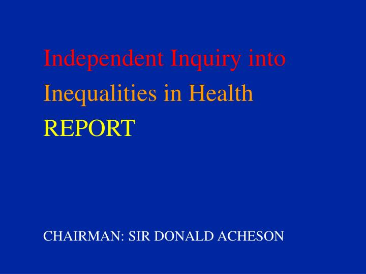 Independent Inquiry into