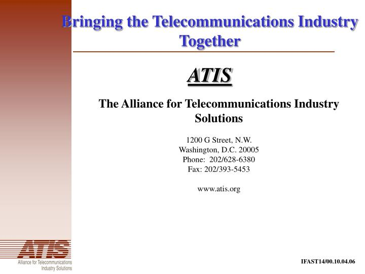 Bringing the Telecommunications Industry Together
