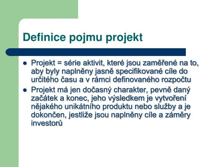 Definice pojmu projekt