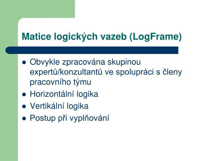 Matice logických vazeb (LogFrame)