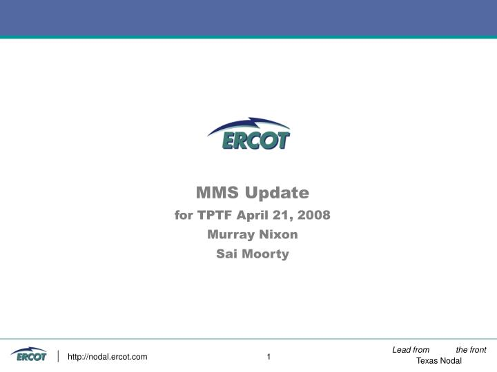 Mms update for tptf april 21 2008 murray nixon sai moorty