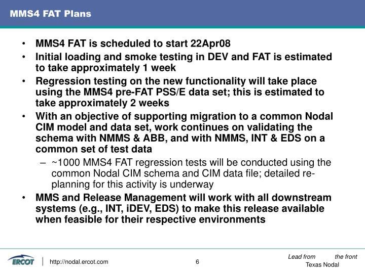 MMS4 FAT Plans