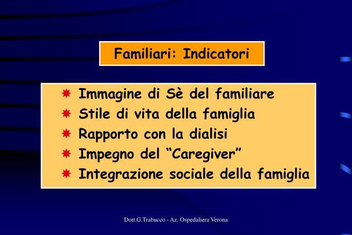 Familiari: Indicatori