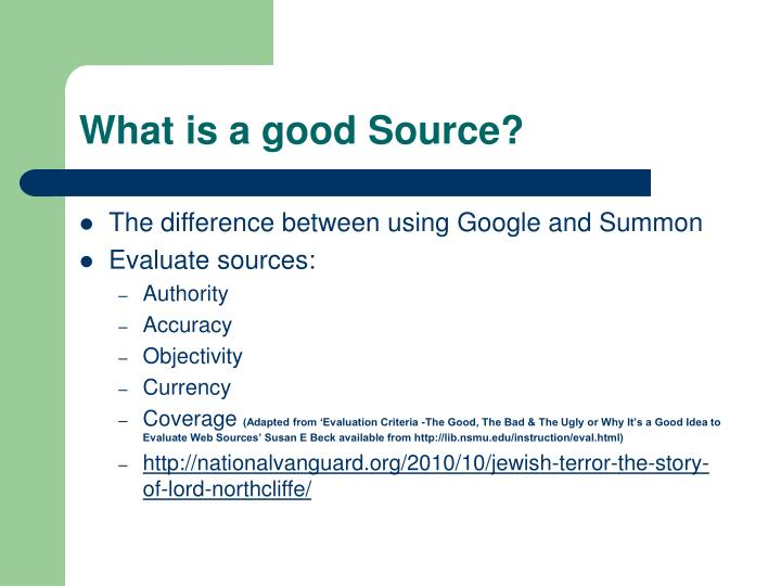 What is a good Source?