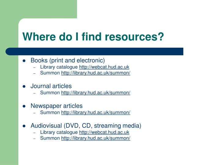Where do I find resources?