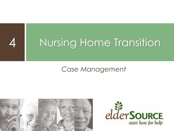 Nursing Home Transition