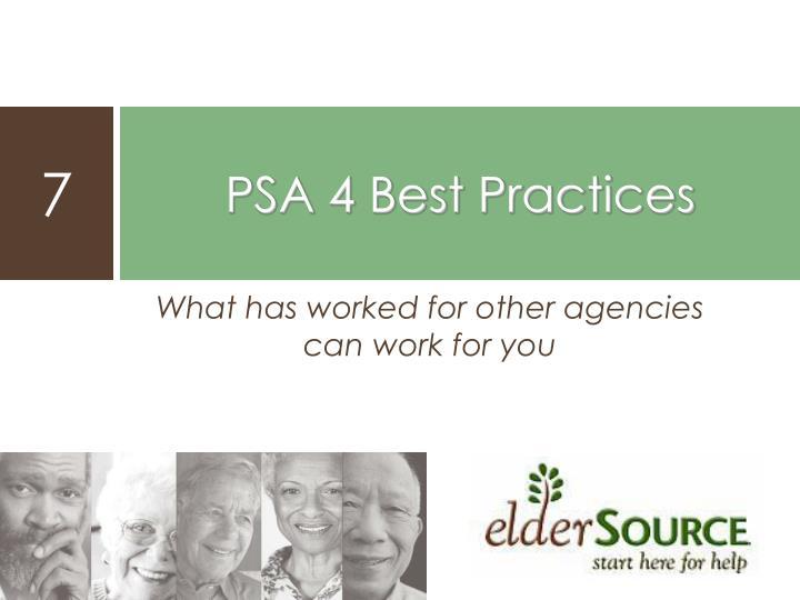 PSA 4 Best Practices