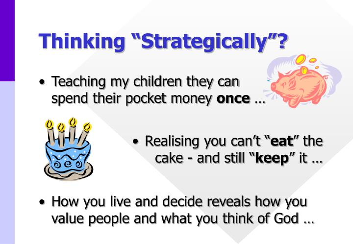 "Thinking ""Strategically""?"