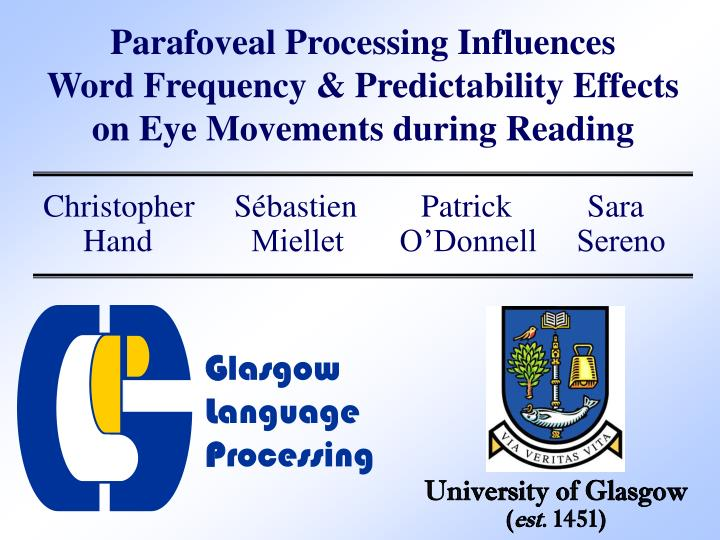 Parafoveal Processing Influences