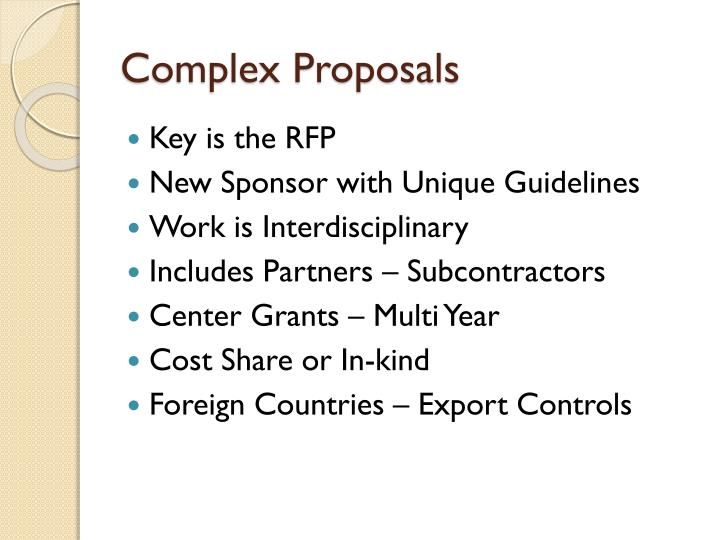 Complex Proposals